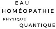 Eau, Homéopathie, Physique Quantique
